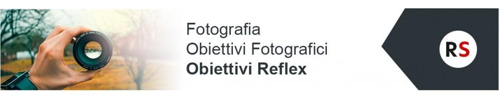 Fotografia: obiettivi fotografici reflex | Riflessishop.com